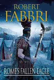 robert fabbri, rome's fallen eagles