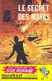 bob morane - secret des mayas