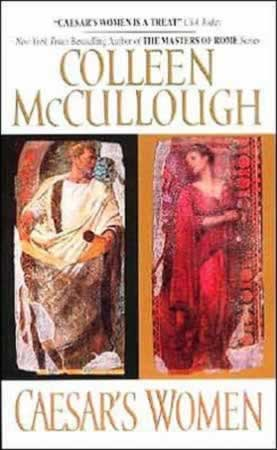 c aesar's women - collen mccullough